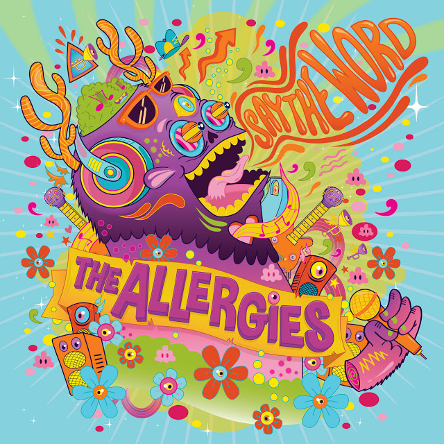 The2BAllergies2B25E2258025932BSay2Bthe2BWord The Allergies – Say the Word